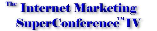 Internet Marketing SuperConference III